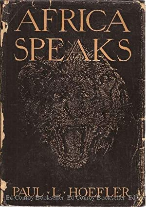 Africa Speaks A Story of Adventure The Chronicle of the first Trans-African journey by motor truck ...