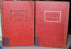 A World History of Our Own Times *2 Volumes Complete*: Howe, Quincy