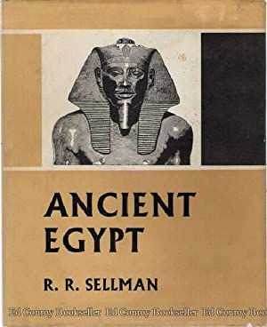 Ancient Egypt: Sellman, R. R.