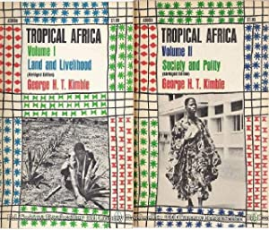 Tropical Africa *2 Volumes Complete*: Kimble, George H. T.