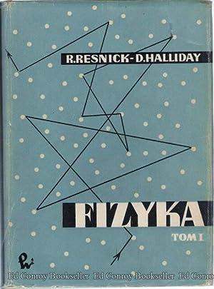 Fizyka dla studentow nauk przyrodniczych i technicznych: Resnick, R. and D. Halliday