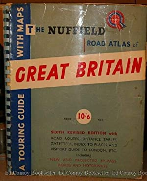 Nuffield Road Atlas of Great Britain: Cleveley, K. G. (General Editor)