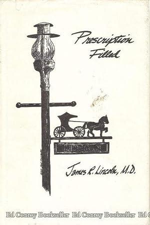 Prescription Filled: Lincoln, James Rufus