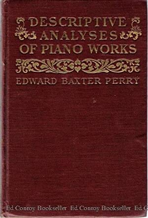 Descriptive Analyses of Piano Works, Edward Baxter Perry