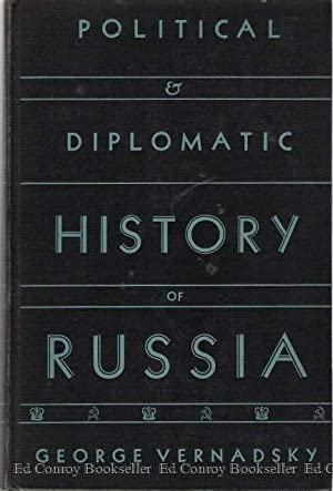 Political & Diplomatic History of Russia (Students' Edition): Vernadsky, George