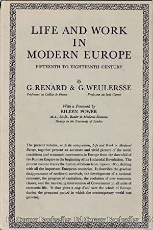 Life and Work in Modern Europe (Fifteenth to Eighteenth Centuries): Renard, G. and G. Weulersse (...