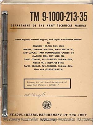 Direct Support, General Support, and Depot Maintenance Manual for Cannon, 105-MM Gun, M68, M116 and...