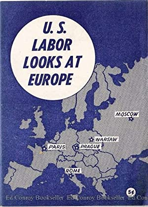 U.S. Labor Looks At Europe: American Committee to Survey Labor