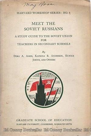 Meet The Soviet Russians A Study Guide: Ames, Dora A.