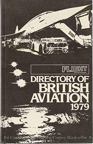 Directory of British Aviation 1979 Flight International: Ginsberg, Malcolm (Compiler & Edited)