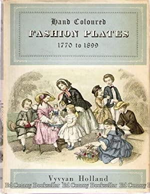 Fashion Plates 1770 to 1899 Hand Coloured: Holland, Vyvyan