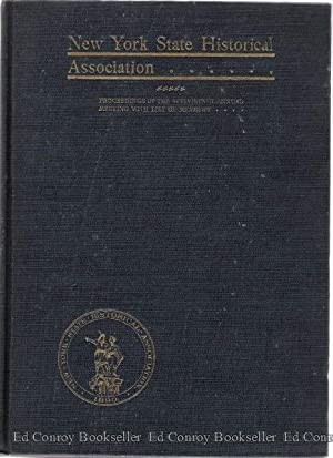 Proceedings Of The New York State Historical Association The Seventeenth Annual Meeting, with ...