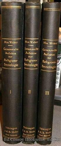 Gesammelte Aufsatze zur Religionssoziologie *3 Volumes Complete*: Weber, Max