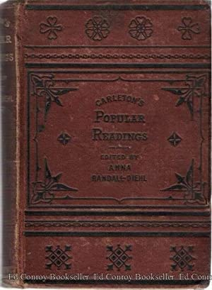 Carleton's Popular Readings Prose and Poetry Humorous, Dramatic, Pathetic and Descriptive: ...