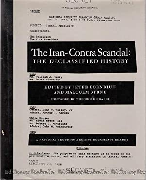 The Iran-Contra Scandal: The Declassified History: Kornblug, Peter and Malcolm Byrne (Edited)