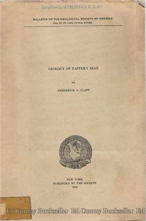 Geology of Eastern Iran: Clapp, Frederick G.