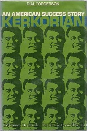 Kerkorian An American Success Story: Torgerson, Dial