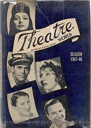 Theatre World Season 1947-48: Blum, Daniel *Author SIGNED/INSCRIBED!*