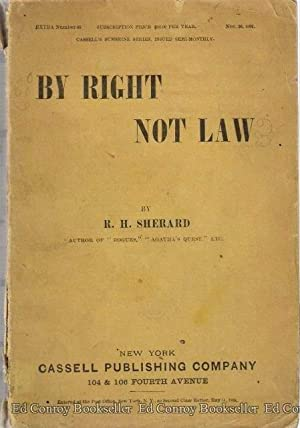 By Right Not Law: Sherard, R. H.