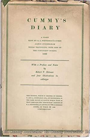 Cummy's Diary A Diary Kept by R. L. Stevenson's Nurse Alison Cunningham While Travelling ...