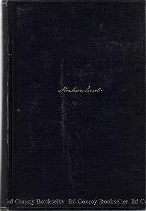 Abraham Lincoln 1809-1858 *2 Volume Set*: Beveridge, Albert J.