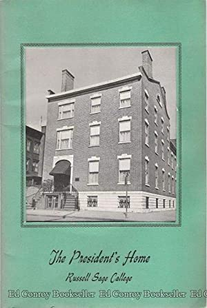 The President's Home Russell Sage College: Froman, Nadine A. (Foreword) *Author SIGNED/...