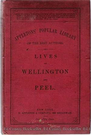 Lives of Wellington and Peel Appletons' Popular Library of the Best Authors: London Times, The