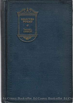 Selected Poems of Vachel Lindsay: Lindsay, Vachel *Author SIGNED!*
