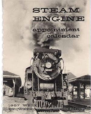 Steam Engine Appointment Calendar For 1957: Foley, Elizabeth S. (Compiled)