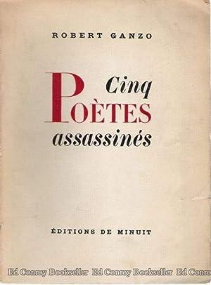 Poetes Cinq assassines: Ganzo, Robert