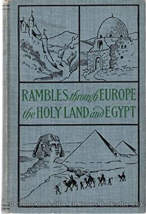 Rambles Through Europe, The Holy Land and Egypt.: Zurbonsen, Rev. A.
