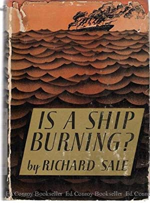 Is A Ship Burning?: Sale, Richard
