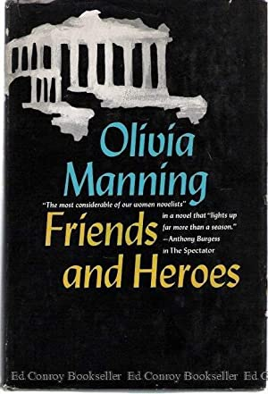 Friends and Heroes: Manning, Olivia