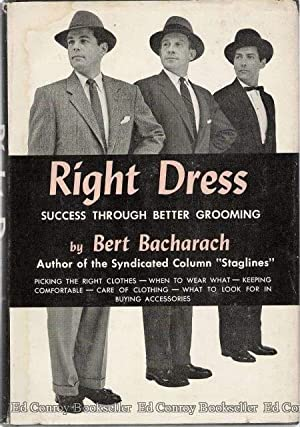 Right Dress Success Through Better Grooming: Bacharach, Bert