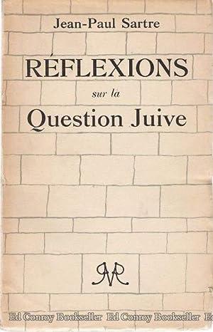 Reflexions Sur La Question Juive: Sartre, Jean-Paul