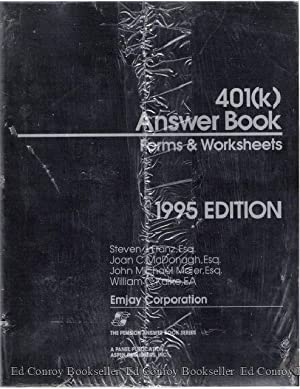 401(k) Answer Book Forms and Worksheets 1995 EDITION: Franz, Steven J. Esq., Joan C. McDonagh, Esq,...