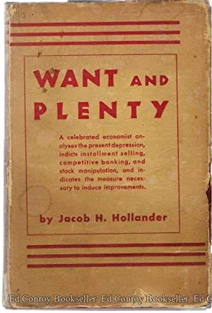 Want and Plenty: Hollander, Jacob H.