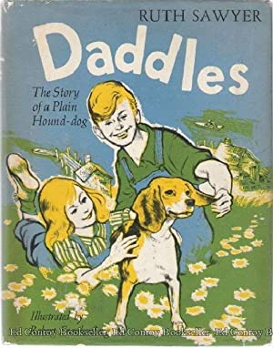 Daddles The Story of a Plain Hound-dog: Sawyer, Ruth