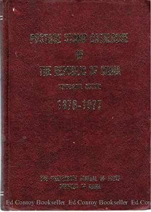 Postage Stamp Catalogue of The Republic of China Centennial Edition 1878-1977: Shih, Y. C.