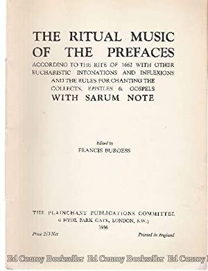 The Ritual Music of The Prefaces Accoring to the Rite of 1662 with other Eucharistic Intonations ...