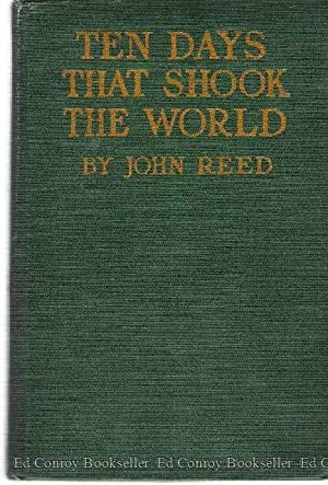 Ten Days That Shook the World: Reed, John *Author