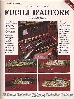 Fucili D'Autore Armi da caccia e da collezione: Nobili, Marco E.
