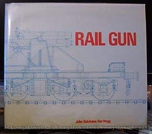 Rail Gun: Batchelor, John and Ian Hogg