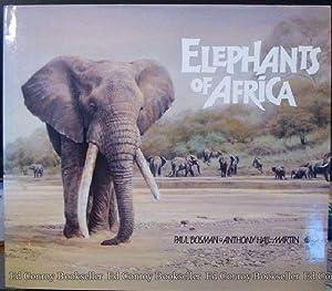Elephants of Africa: Hall-Martin, Anthony