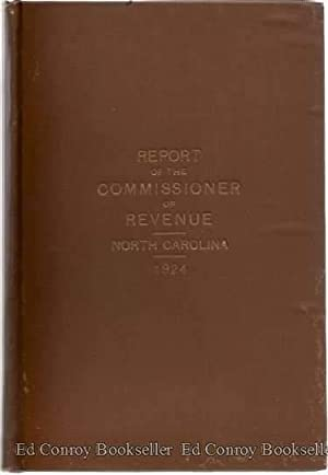 Report of the Commissioner of Revenue State of North Carolina: Daughton, R. A. (Commissioner of ...