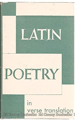 Latin Poetry in Verse Translation From the: Lind, L. R.,