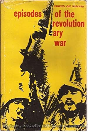 Episodes of the Revoltionary War: Guevara, Ernesto Che