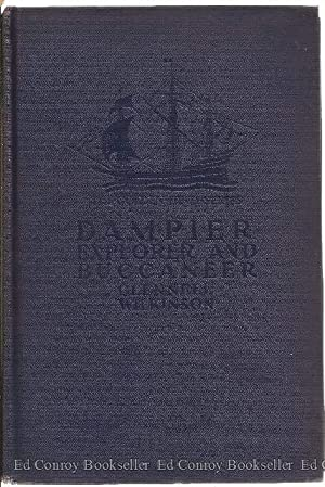 Dampier Explorer and Buccaneer (English Captain William Dampier): Wilkinson, Clennell