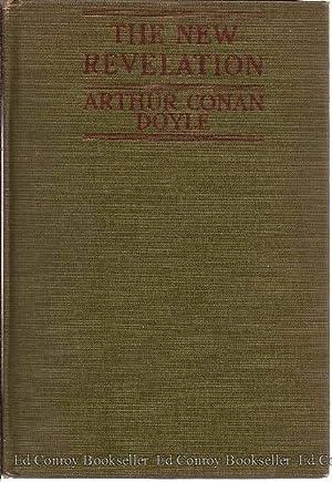 The New Revelation: Doyle, Sir Arthur Conan