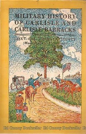 Military History of Carlisle and Carlisle Barracks: Tousey, Thomas G. (Lt. Col., Medical Corps, USA...
